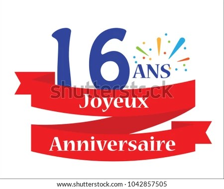 Happy Birthday 16th Birthday French Language Stock Vector 1042857505