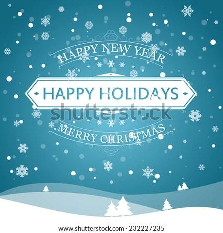 Happy New Year Happy Holidays Merry Stock Vector 232227235 - happy holidays and new year greetings