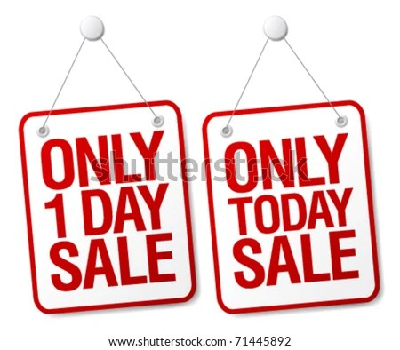 Only Today Sale Signs Set Stock Photo (Photo, Vector, Illustration - sale signs