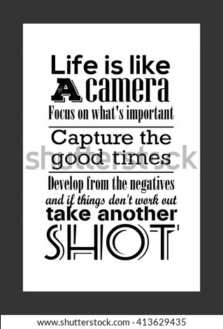 Photography Quote Life Quote Life Like Stock Vector 413629435 - photography quote