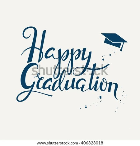 Hand Drawn Lettering Poster Happy Graduation Stock Vector (Royalty
