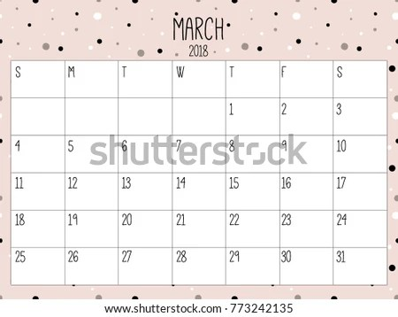 March Planner Modern Creative Calendar 2018 Stock Vector 773242135 - march calendar template
