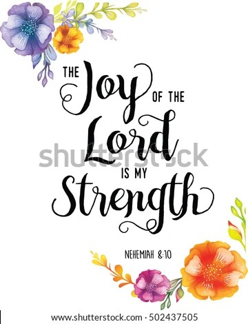 Sunflower Wallpaper With Quote Joy Lord My Strength Scripture Typography Stock