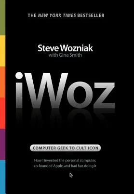 Invented The Personal Puter Co Founded Apple And Had Fu IWOZ