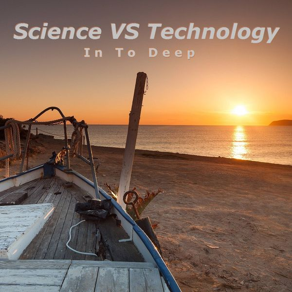 Science VS Technology - In to Deep - Mixed By Axel Doorman by