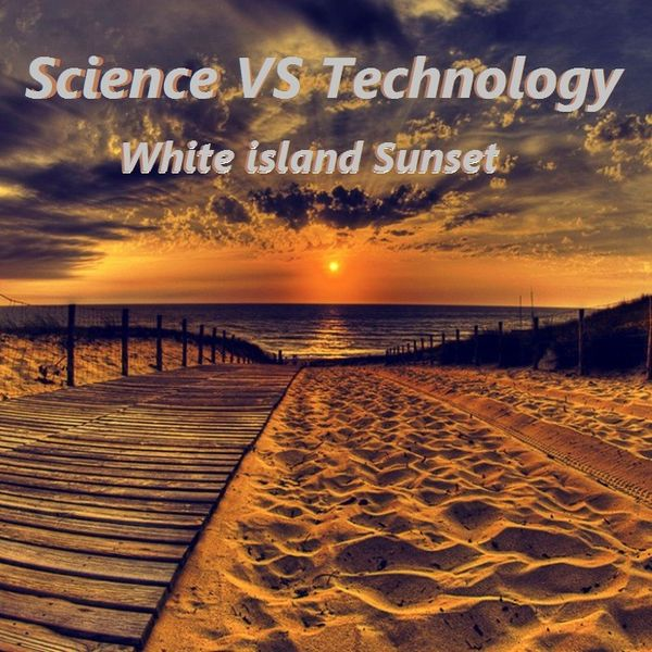 Science VS Technology - White island Sunset - Mixed By Axel Doorman