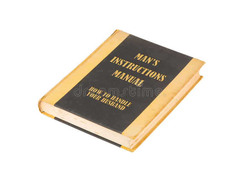 Old Book With A Mans Instructional Manual Concept Title Stock Image