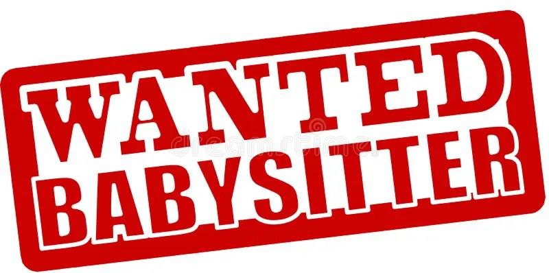 wanted babysitter - Kubreeuforic