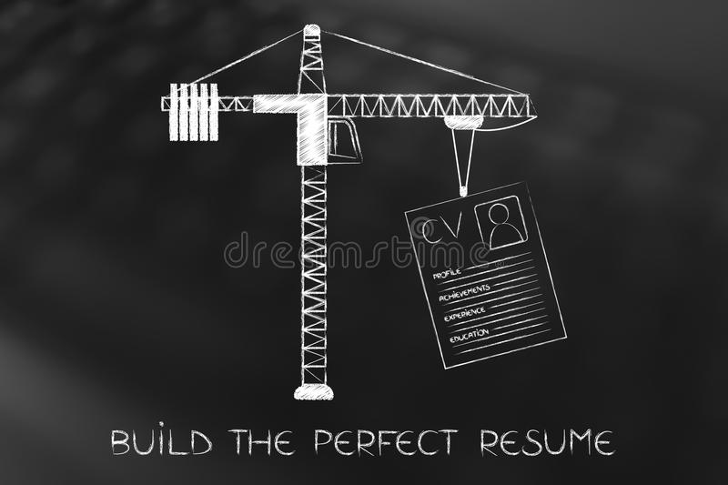 Tower Crane Lifting A Resume Stock Illustration - Illustration of - build the perfect resume
