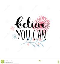 Believe You Can - Inspirational Quote, Typography Design ...