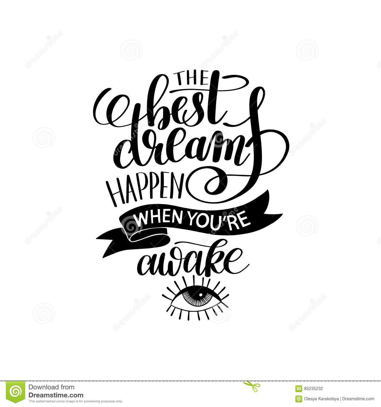 Best Black And White Posters The Best Dreams Happen When Youre Awake Stock Vector