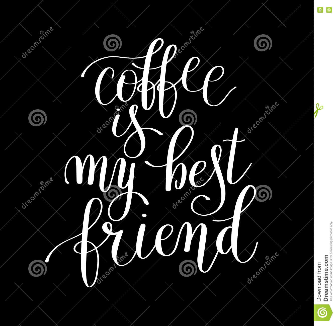 Best Black And White Posters Coffee Is My Best Friend Black And White Handwritten