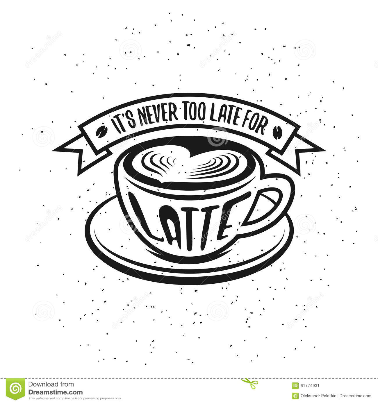 Coffee Latte Art Quotes Hand Drawn Typography Coffee Poster Stock Vector