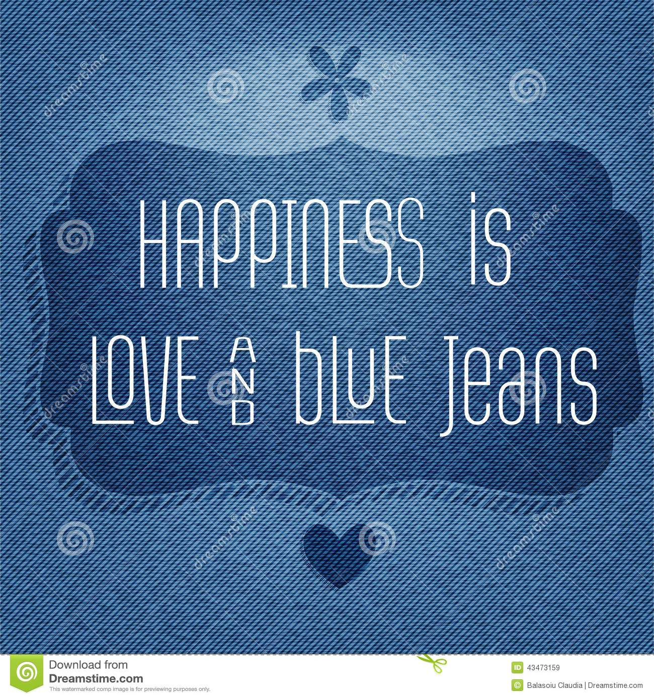 Positive Quotes Phone Wallpaper Happiness Is Love And Blue Jeans Quote Typographic