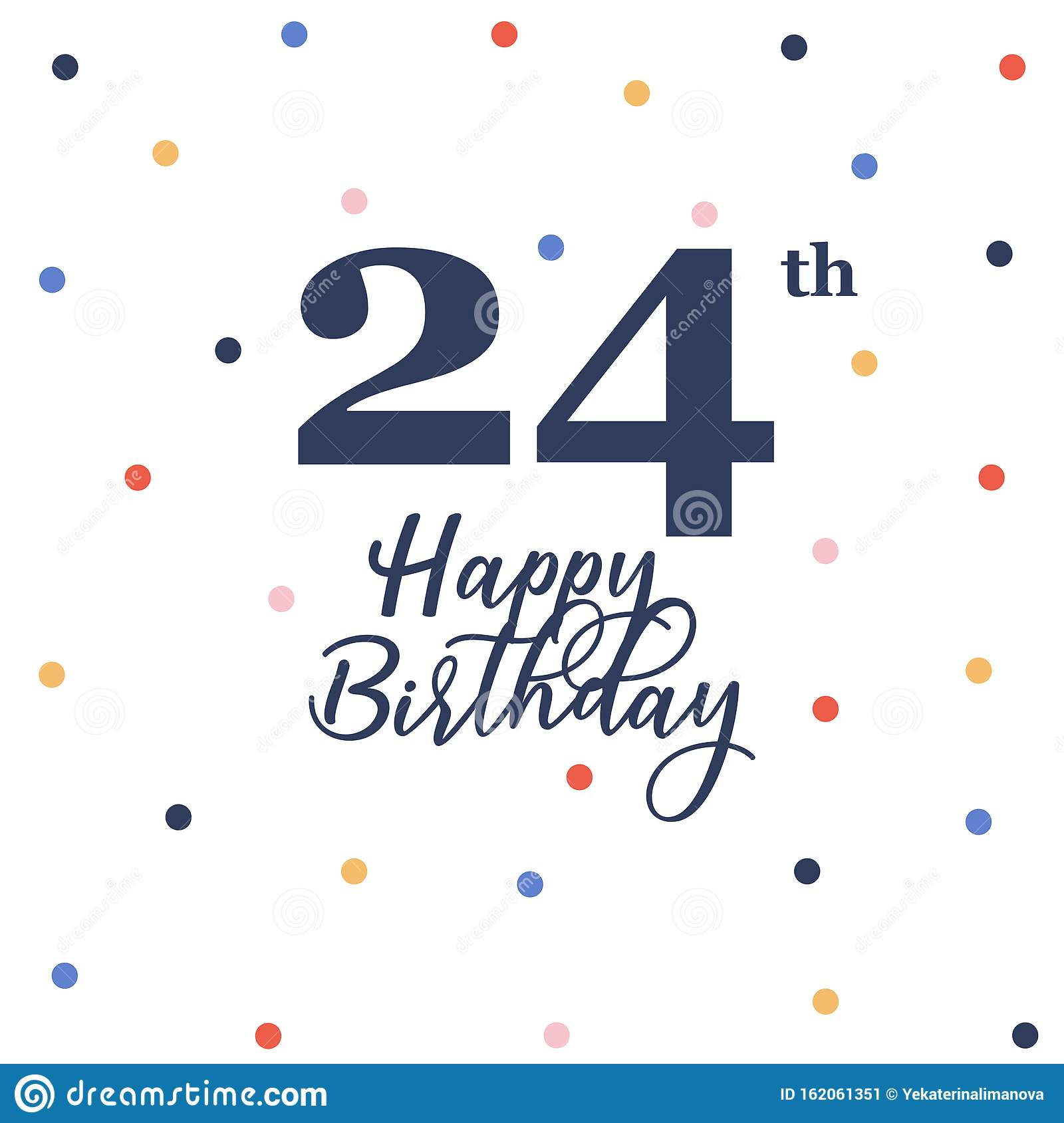 Happy 24th Birthday Stock Vector Illustration Of Celebration 162061351