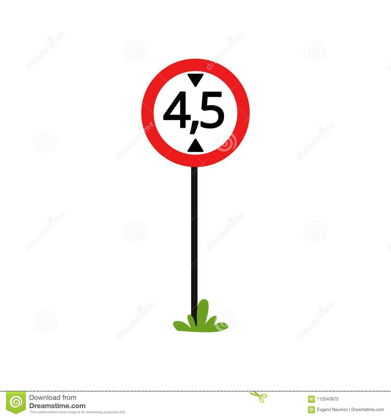 5 5 In Meters Prohibition Sign The Movement Of Vehicles Over 4 5 Meters In