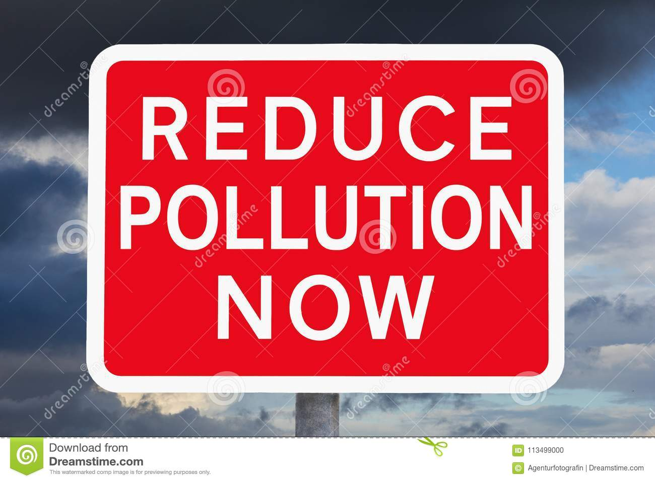 How To Reduse Pollution Warning Sign Reduce Pollution Now Stock Photo Image Of Politics