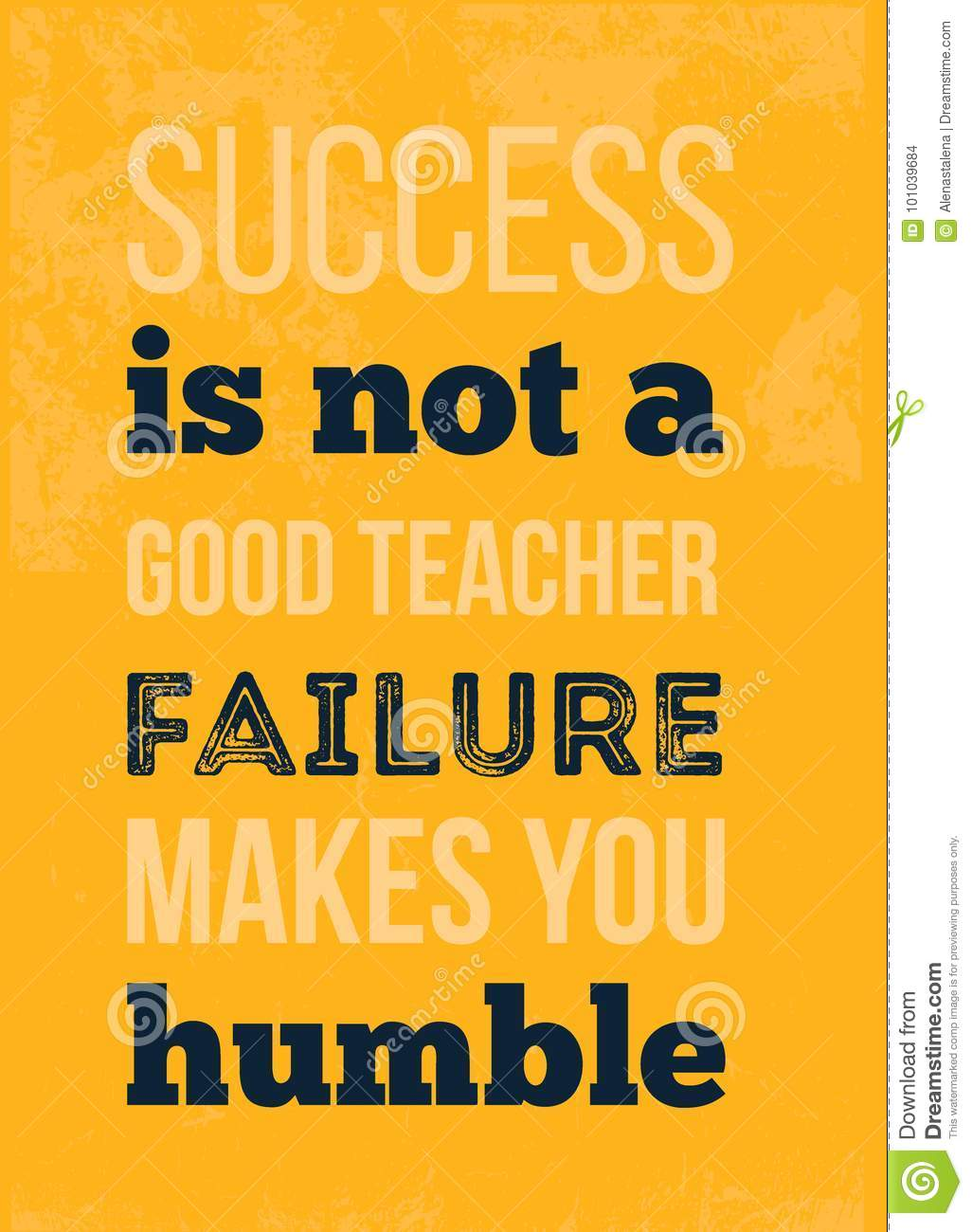Quotes About Arte Success Is Not A Great Teacher Motivational Typographic Poster