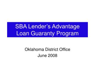 PPT - Lender Summit August 19, 2011 The Small Business Administration (SBA) 504 Loan PowerPoint ...