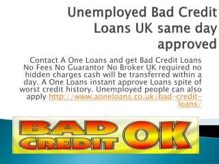 PPT - Instant Approved Unemployed Loans UK PowerPoint Presentation - ID:7125015