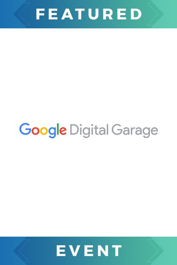 Google Digital Garage - Build a Digital Marketing Plan Tickets in