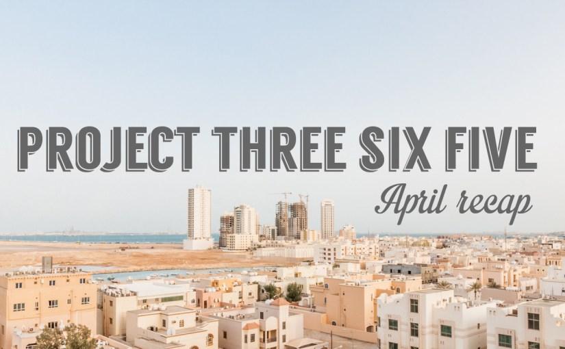 Project 365: 2015 – April Recap