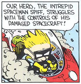 Deep down, we all think we're Spaceman Spiff.