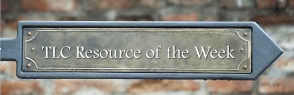 TLC Resource of the Week