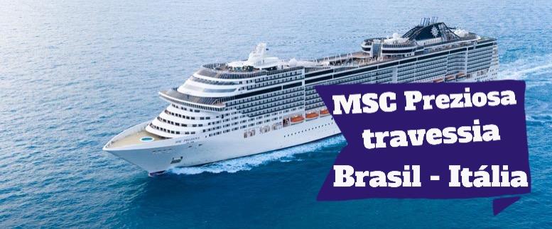 De Santos a Veneza a bordo do MSC Preziosa (Cruzeiro de Travessia)