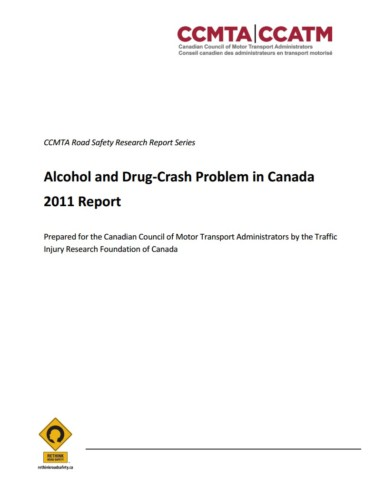 The Alcohol-Crash Problem in Canada Traffic Injury Research Foundation