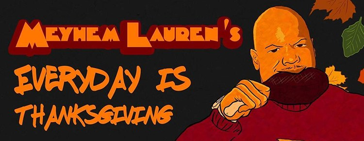 meyhem-laurens-everyday-is-thanksgiving-feature