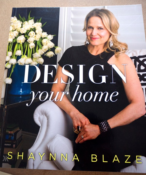 Design Your Home By Shaynna Blaze The Life Creative An Interior Design Blog Home Decorating