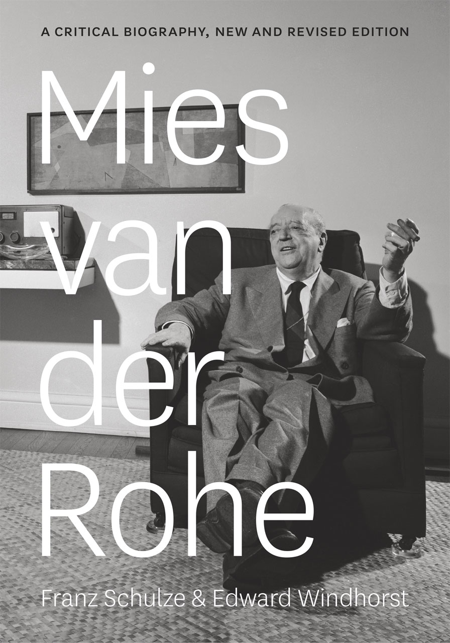 Van Der Rohe Mies Van Der Rohe A Critical Biography New And Revised Edition