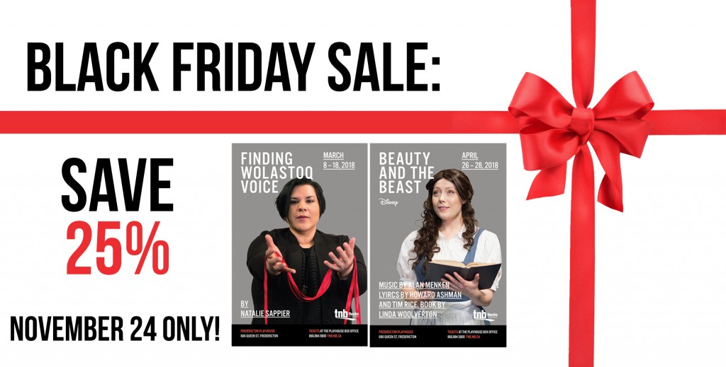 Black Friday Sale 2017 Web Banner - Black Friday Sale - Theatre New Brunswick