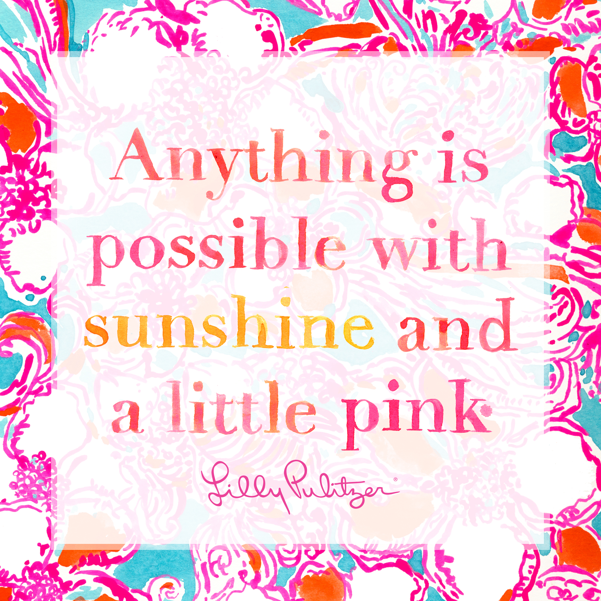 Lilly Pulitzer Quotes Wallpaper By Lilly Pulitzer Quotes Quotesgram