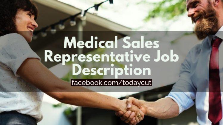 Medical Sales Representative Job Description Sample Activities Salary