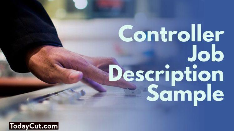 Controller Job Description Sample Salary Education Responsibilities