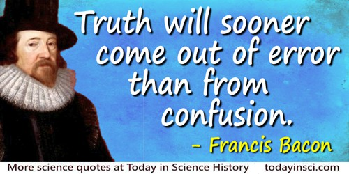 Sir Francis Bacon Quotes - 184 Science Quotes - Dictionary of
