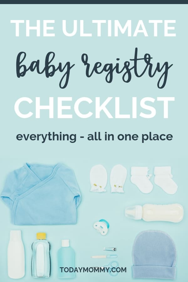 The Ultimate Baby Registry Checklist What You Really Need - Today Mommy