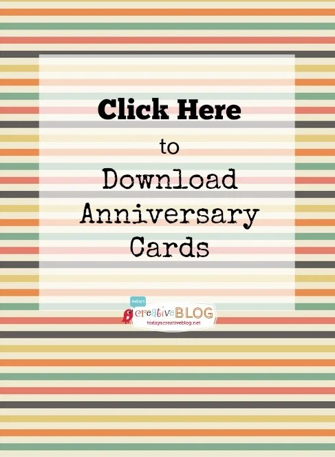 Printable Happy Anniversary Cards {editable} Today\u0027s Creative Life - anniversary cards printable