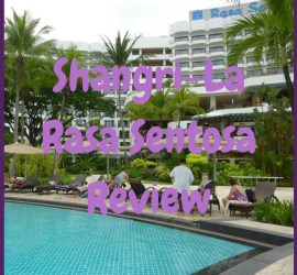 Shangri-la rasa sentosa review
