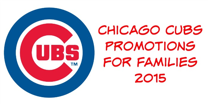 Chicago Cubs Promotions for Families 2015