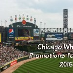 Chicago White Sox Promotions for Families 2015