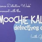 "Join the ""Science Detective Week"" Movement with Moochie Kalala {Giveaway}"
