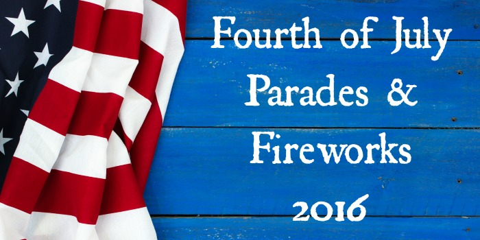 Fourth of July Parades & Fireworks – 2016