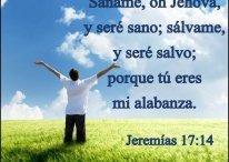 Jehová, sáname y seré sano; sálvame y seré salvo