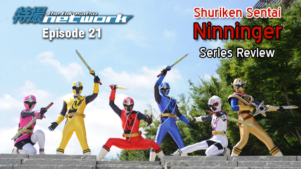 TokuNet Podcast #21 – Shuriken Sentai Ninninger: Series Review