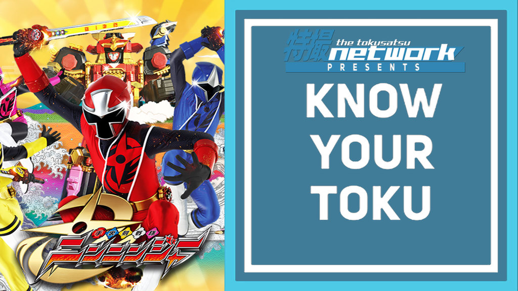 VIDEO: Know Your Toku: Shuriken Sentai Ninninger