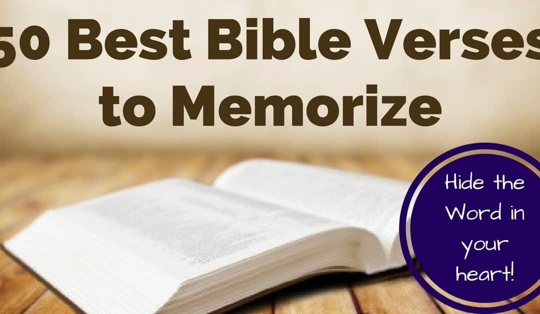 50 Most Important Bible Verses To Memorize To Love