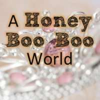 A Honey Boo Boo World